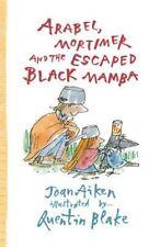 ARABEL, MORTIMER ET LE échappé Black Mamba par Joan Aiken (Paperback, 2015)