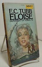 Eloise - Dumarest of Terra #12 by E C Tubb - DAW No 143 - First - 1975