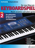 Keyboard Noten Schule : Der neue Weg zum Keyboardspiel 2 Axel BENTHIEN - ED7281