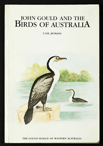 C.E.H. Jenkins John Gould and the Birds of Australia 1983