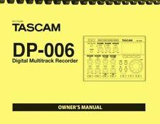 Tascam DP-006 Digital MultiTrack Recorder OWNER'S MANUAL