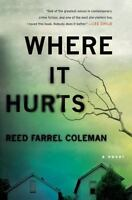 Where It Hurts (A Gus Murphy Novel) by Coleman, Reed Farrel
