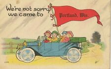 CARTE POSTALE POST CARD USA FANTAISIE WE'RE NOT SORRY WE CAME TO PORTLAND WITT