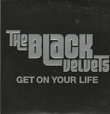 The Black Velvets-Get on your life 1 Track Promo CD Single Vertigo