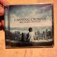 Casting Crowns : Until The Whole World Hears, BN Sealed CD