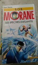 HENRI VERNES  Bob Morane les spectres d'Atlantis......fleuve noir 38