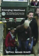 Emerging Adulthood : The Winding Road from the Late Teens Through the...