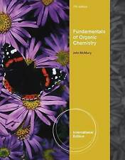 Fundamentals of Organic Chemistry, International Edition, McMurry, John, Very Go