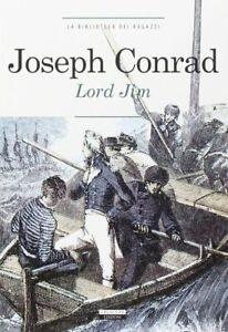Lord Jim Conrad joseph crescere avventura azione bambini ragazzi mare nave 803
