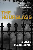 The Hourglass by Julie Parsons, Book, New Paperback