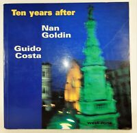 Guido Costa Ten Years After Nan Goldin Naples 1986-1996 West Zone 1987