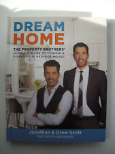 Jonathan and Drew Scott~DREAM HOME~1ST/3RD PRINTING~SIGNED~NICE COPY