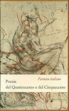 PARNASO ITALIANO. Volume IV. Poesia del Quattrocento e del Cinquecento. Einaudi