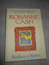 Bodies Water Rosanne Cash 1996 PB Autobiographical Tales Poetry Country Artist