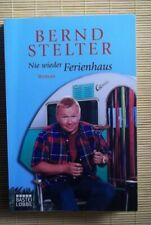 Nie wieder Ferienhaus: Roman von Stelter, Bernd TB sehr gut