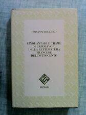 Cinquantadue trame di capolavori della letteratura francese dell'800 Rizzoli 91