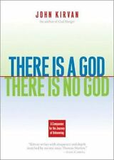 There Is a God, There Is No God: A Companion for the Journey of Unknowing