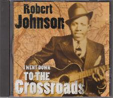Robert Johnson : I Went Down To The Crossroads CD FASTPOST