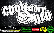 Cool Story Bro Funny jdm Car Window Decal Sticker