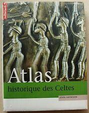 Atlas Historique Des Celtes John HAYWOOD éd Autrement 2002