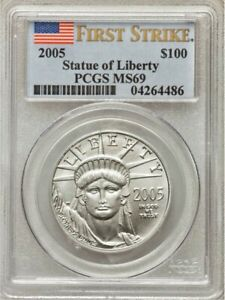 2005 $100 platinum PCGS MS 69 First strike pop 896