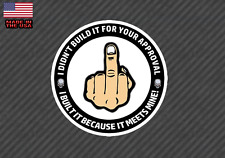 Middle Finger Approval Decal Sticker - Hot Rod Street Rod Chopper Bobber 4.5""