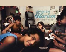 Spanish Harlem: El Barrio in the '80s, Rodriguez, Joseph