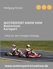 Motorsport Know How Basiswissen Kartsport, Paperback by F Rster, Wolfgang, IS...