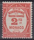 MONACO : TAXE 2F ROUGE N° 28 NEUF ** GOMME SANS CHARNIERE - COTE 190 €