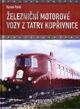 Book - Tatra Railcars DMU Train Zeleznicni Motorove Tatry Koprivnice Triebwagen
