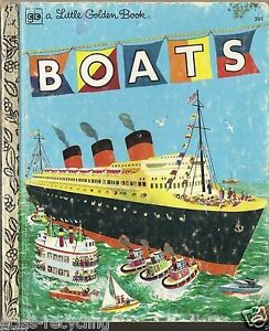 A Little Golden Book - Boats - No: 501 - 9th Printing 1976.