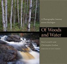 Of Woods and Water: A Photographic Journey across Michigan (Quarry-ExLibrary