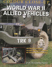World War II Allied Vehicles by Jan Suermondt pub Crowood (Hardback, 2001)