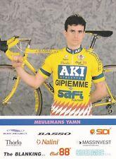 CYCLISME carte cycliste YAMN MEULEMANS équipe AKI GIPIEMME