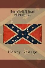 History of the 3d, 7th, 8th and 12th Kentucky, C. S. A. by Henry George...