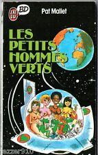 PAT MALLET ¤ LES PETITS HOMMES VERTS ¤ 11/1987 ¤ J'AI LU BD 44