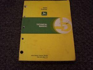John Deere 1020 2WD Two Wheel Drive Tractor Shop Service Repair Manual TM1043
