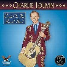 Charlie Louvin - Cash on the Barrel Head [New CD]
