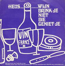 """INEKE SCHUURMANS & SIES HOFMAN –  Wijn Drink Je Niet Die Geniet Je (FLEXI 7"""")"""