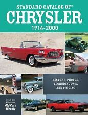 Standard Catalog Of Chrysler, 1914-2000: By Old Cars Weekly Staff