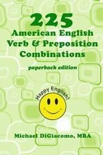 225 Verb and Preposition Combinations (2014, Paperback)