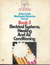 Chek Chart Automobile Mechanics Course Book 3 Electrical Systems, Heating & A/C