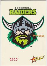 2005 SELECT NRL CLUB LOGO JUMBO: CANBERRA RAIDERS #1500/1500 LAST CARD MADE 1/1