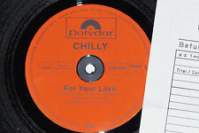 """CHILLY -For Your Love- 12"""" Polydor Archiv-Copy"""