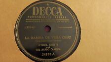 Ethel Smith - 78rpm single 10-inch – Decca #24135 La Bamba De Vera Cruz