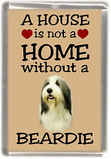 """Bearded Collie Dog Fridge Magnet """"A HOUSE IS NOT A HOME"""" by Starprint"""