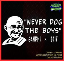 NEVER DOG THE BOYS Funny aussie yeah YTB JDM ute Car Windscreen Sticker 200mm