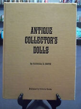 Antique Collector's Dolls by Patricia R. Smith