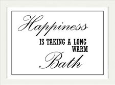 BATHROOM TOILET BATH INSPIRATIONAL MOTIVATIONAL HAPPINESS PRINT  ..A4 POSTER