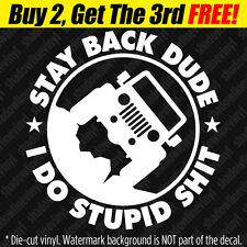STAY BACK Vinyl Decal Sticker Fits Jeep 4x4 Wrangler CJ YJ TJ JK Rubicon Funny